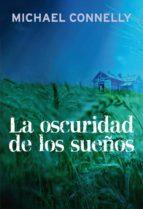 la oscuridad de los sueños (ebook)-michael connelly-9788499183831
