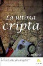 la ultima cripta-fernando gamboa-9788493575861