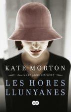 les hores llunyanes (ebook)-kate morton-9788483650981