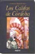 los califas de cordoba-francisco bueno garcia-9788496912441