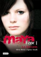 maya fox 1: la elegida (isla del tiempo plus)-silvia brena-iginio straffi-9788408086031