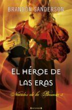 nacidos de las bruma 3: el heroe de las eras-brandon sanderson-9788498727951