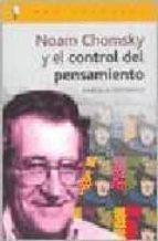 noam chomsky y el control del pensamiento-gabriela roffinelli-9788496089051
