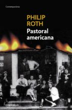 pastoral americana-philip roth-9788497936101