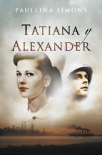 tatiana y alexander (el jinete de bronce 2) (ebook)-paullina simons-9788490326831