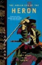 the harsh cry of the heron (otori 4)-lian hearn-9781594482571