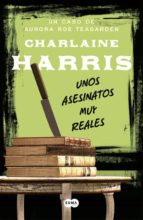 unos asesinos muy reales-charlaine harris-9788483652541