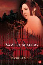 vampire academy-richelle mead-9788466320221