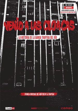 venid a las cloacas: la historia de la banda trapera del rio (dvd-8436027579823
