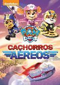 PAW PATROL: CACHORROS AEREOS - DVD -